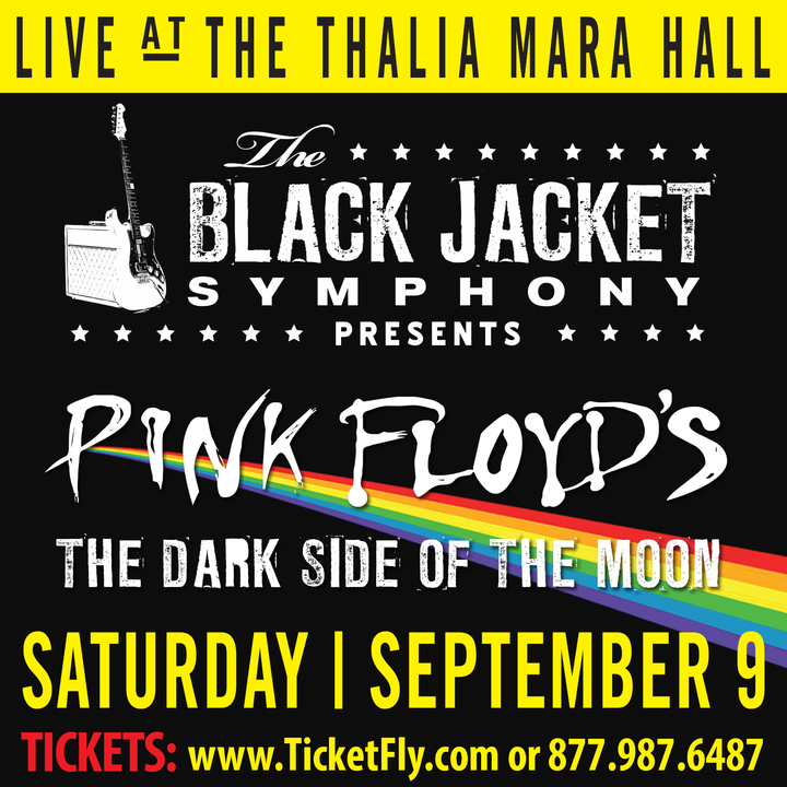 "The Black Jacket Symphony @ Thalia Mara Hall - Performing Pink Floyd's ""The Dark Side of the Moon"" - Jackson, MS"