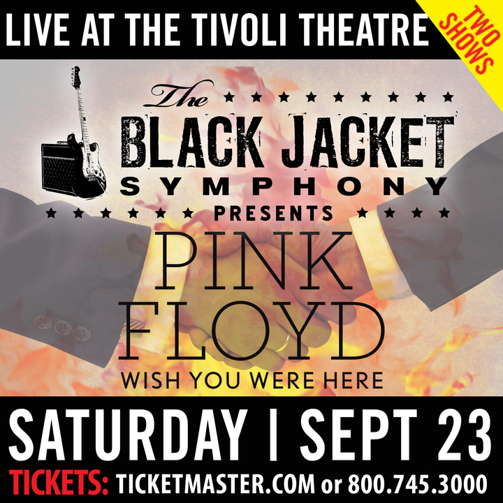 "The Black Jacket Symphony @ Tivoli Theatre - Performing Pink Floyd's ""Wish You Were Here"" - Chattanooga, TN"