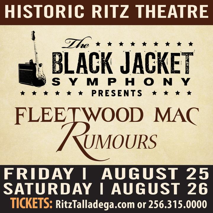 "The Black Jacket Symphony @ Talladega's Historic Ritz Theatre - Performing Fleetwood Mac's ""Rumours"" - Talladega, AL"