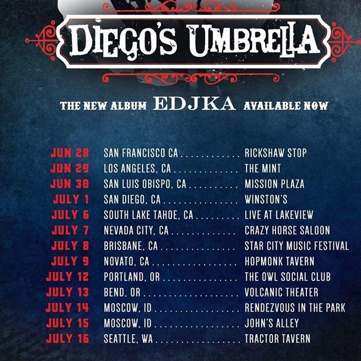 Diego's Umbrella Tour Dates