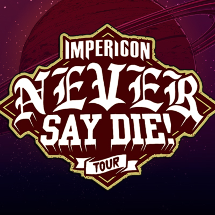 Never Say Die! Tour @ Schlachthof - Wiesbaden, Germany