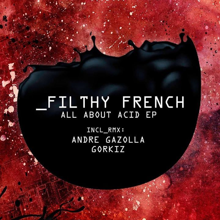 Filthy French Tour Dates