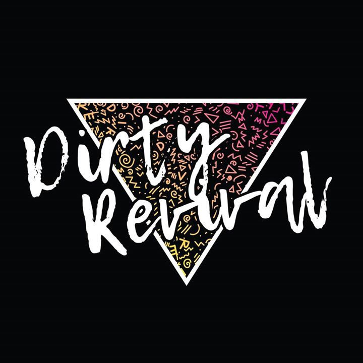 Dirty Revival Tour Dates