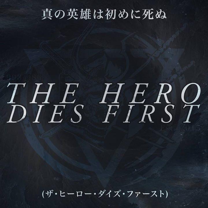 THE HERO DIES FIRST Tour Dates