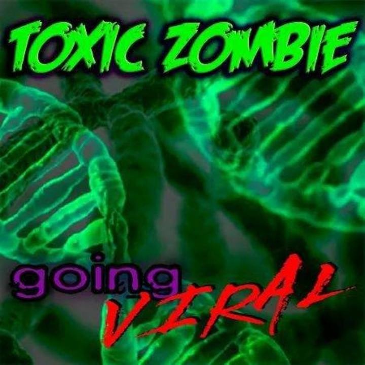 Toxic Zombie Tour Dates