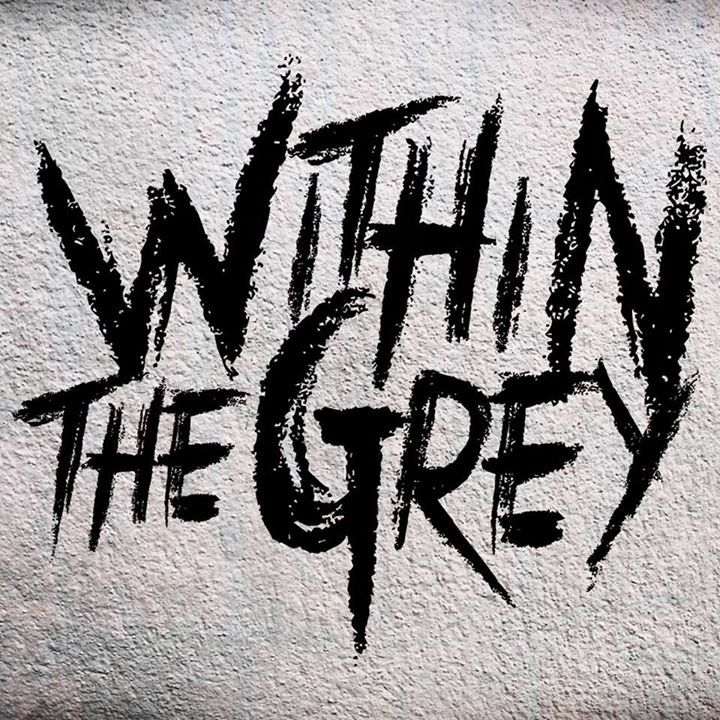 Within the Grey (IL) Tour Dates