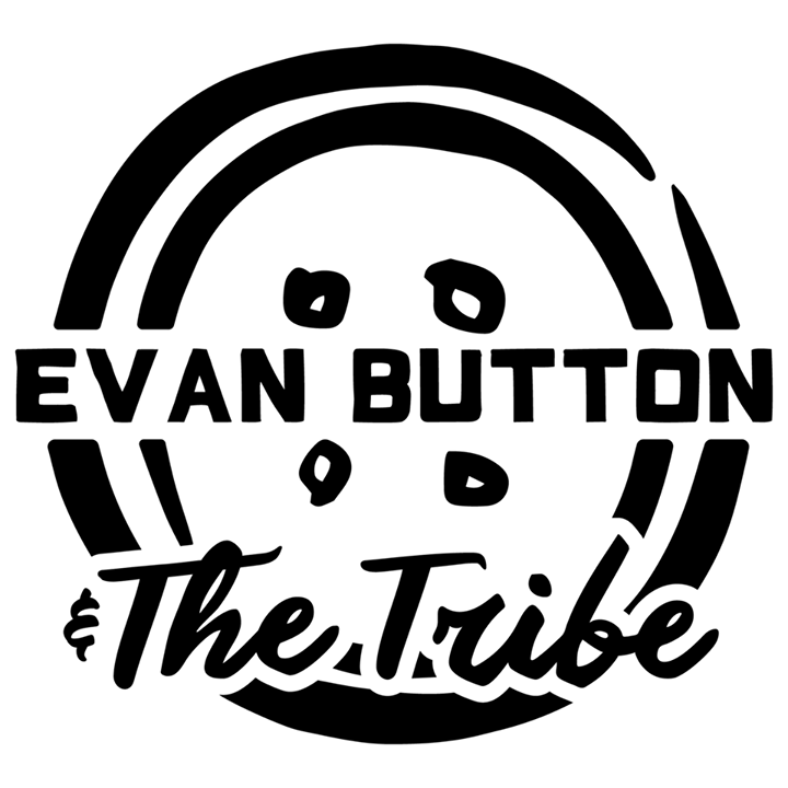 Evan Button & The Tribe Tour Dates