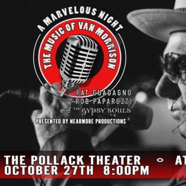 A Marvelous Night :The Music of Van Morrison @ Pollak Theater At Monmouth University - West Long Branch, NJ
