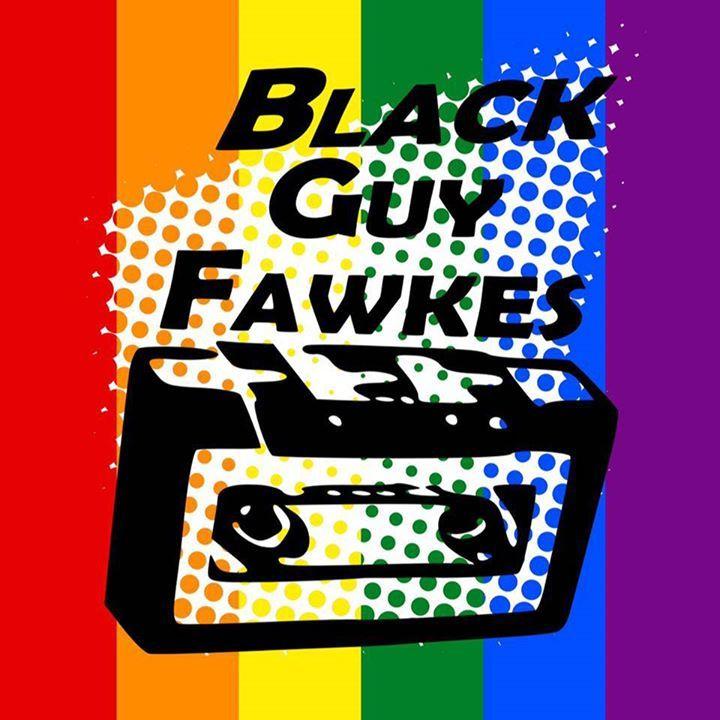 Black Guy Fawkes Tour Dates