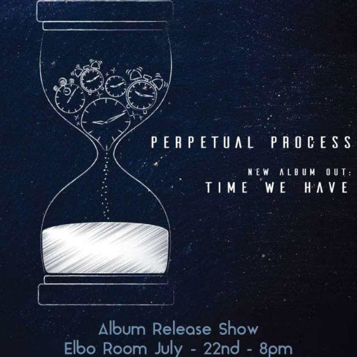 Perpetual Process Tour Dates