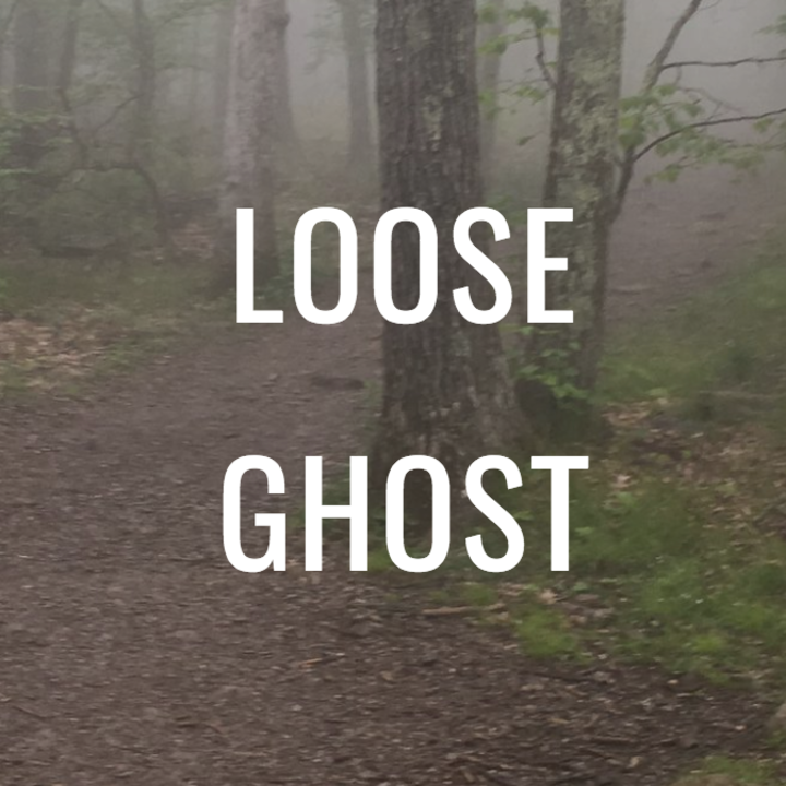 Loose Ghost Tour Dates