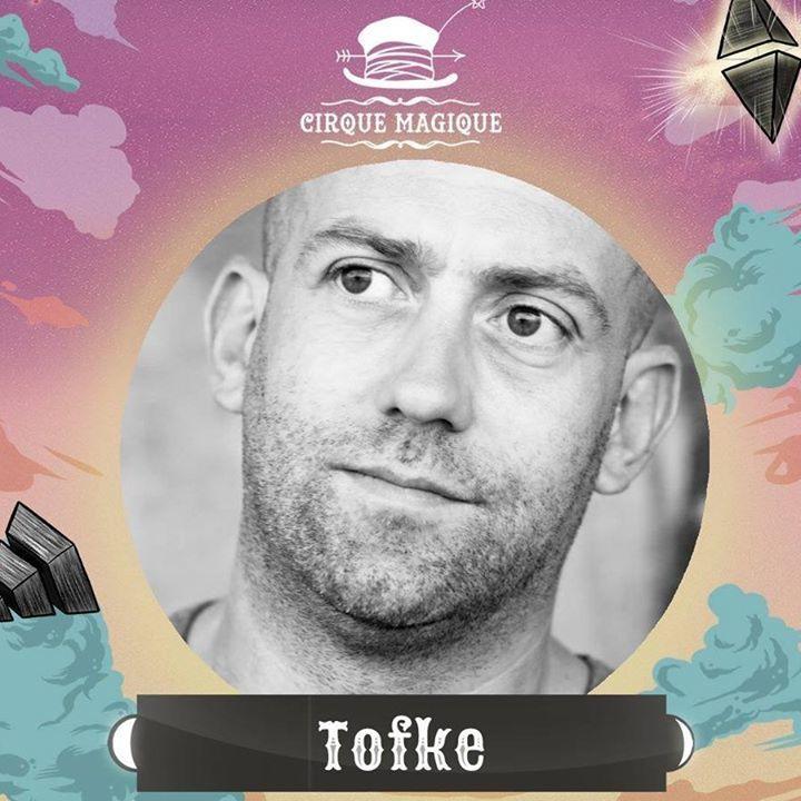 Tofke Tour Dates