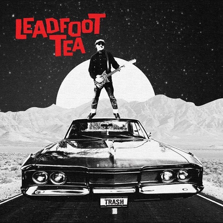 Leadfoot Tea - one man trash'n'roll Tour Dates