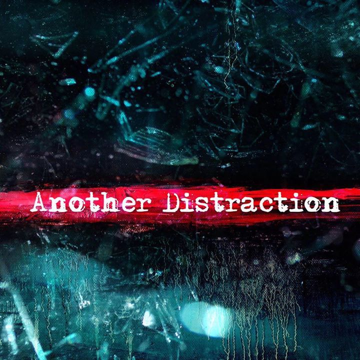 Another Distraction Tour Dates