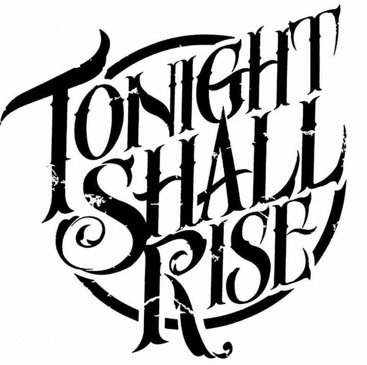 Tonight Shall Rise Tour Dates