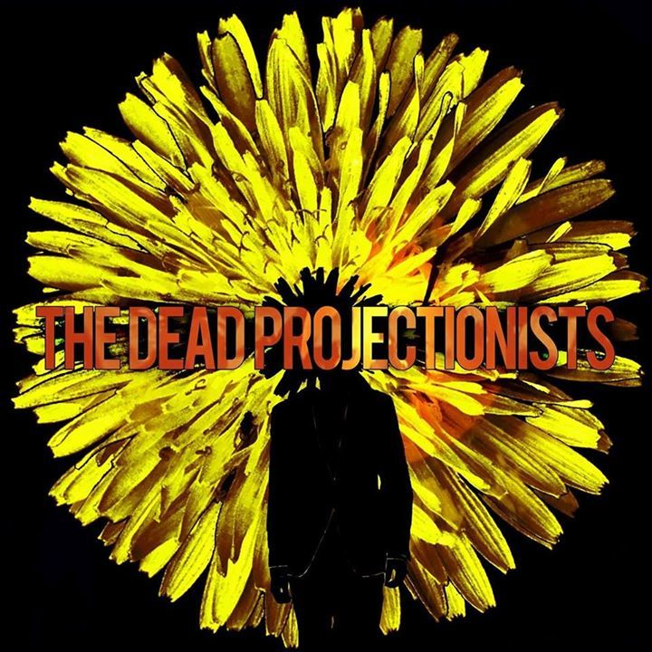 The Dead Projectionists Tour Dates