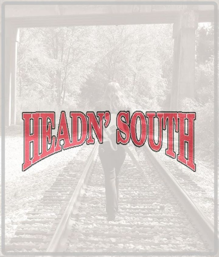 The HeadN' South Band Tour Dates