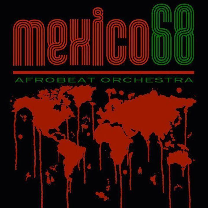 Mexico68 Tour Dates