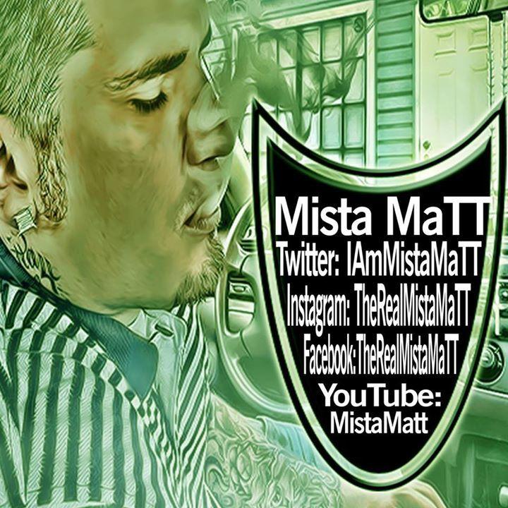 Mista MaTT Tour Dates