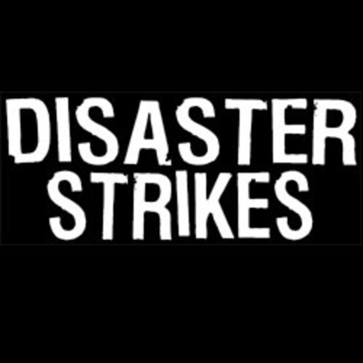 Disaster Strikes Tour Dates