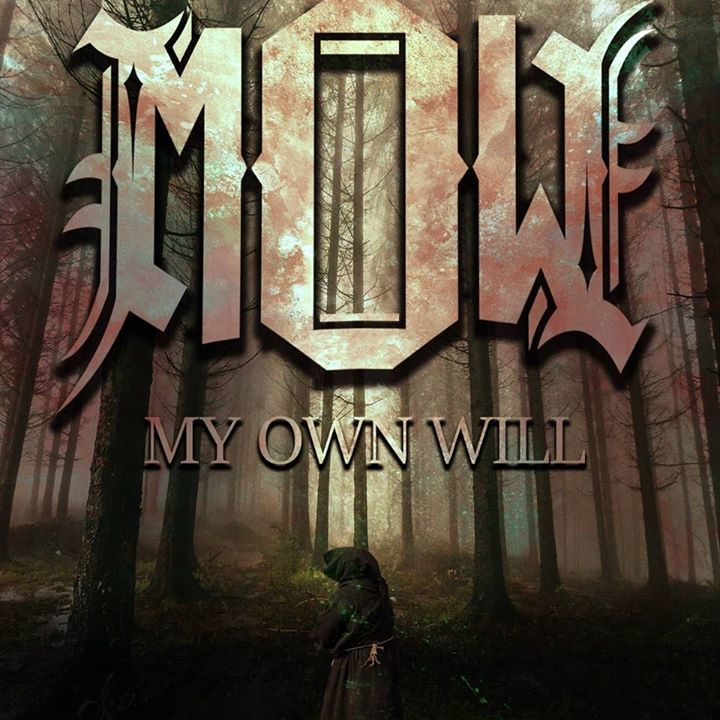 My Own Will Tour Dates