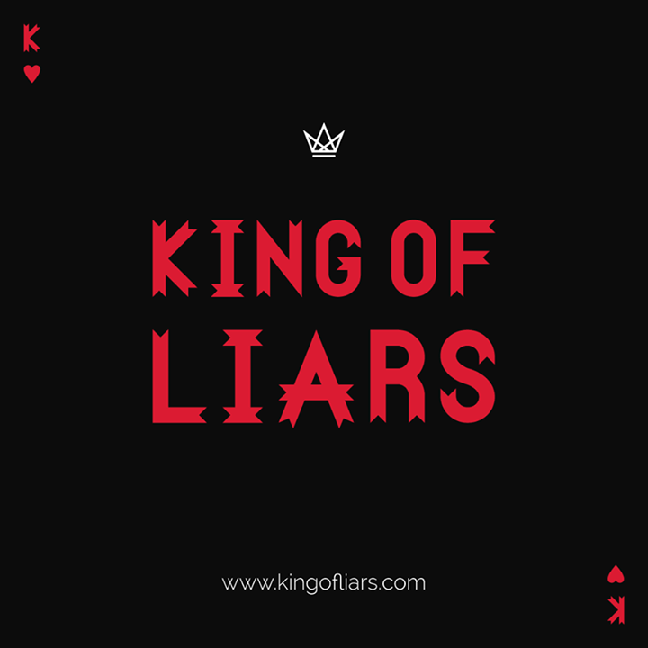 King Of Liars Tour Dates