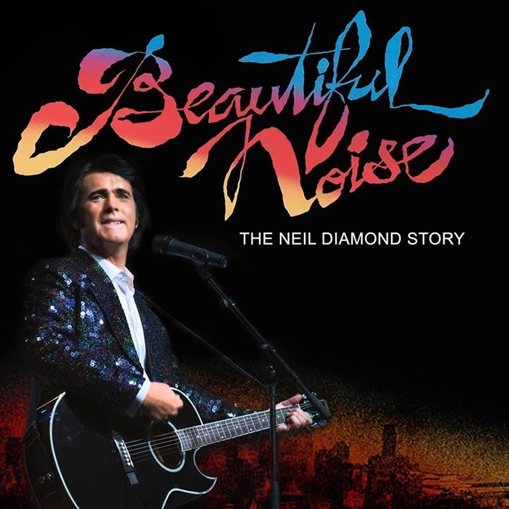 """A Beautiful Noise"""" The Ultimate Neil Diamond Tribute Show @ Embassy Theatre  - Skegness, United Kingdom"""