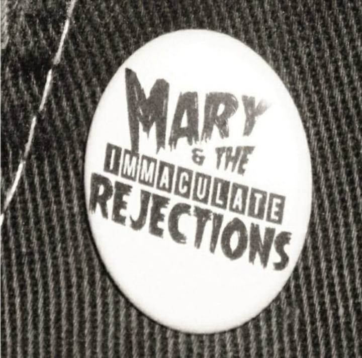 Mary & The Immaculate Rejections Tour Dates