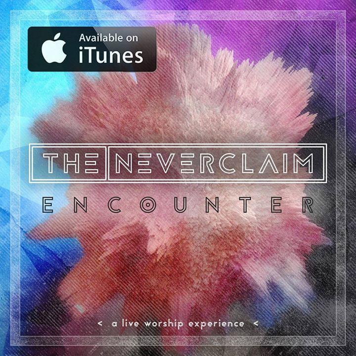 The Neverclaim Tour Dates