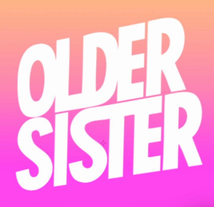 OLDER SISTER Tour Dates