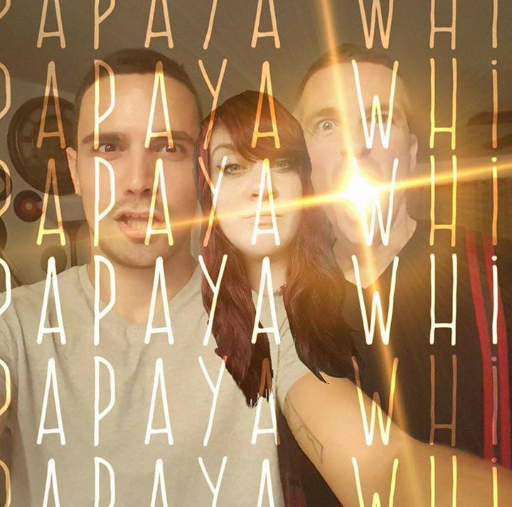 Papaya Whip Tour Dates