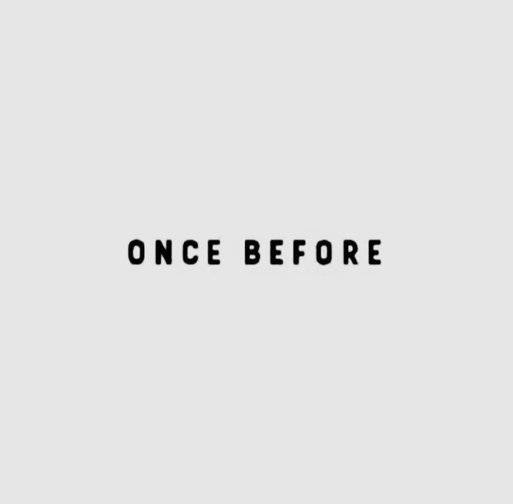 Once Before Tour Dates