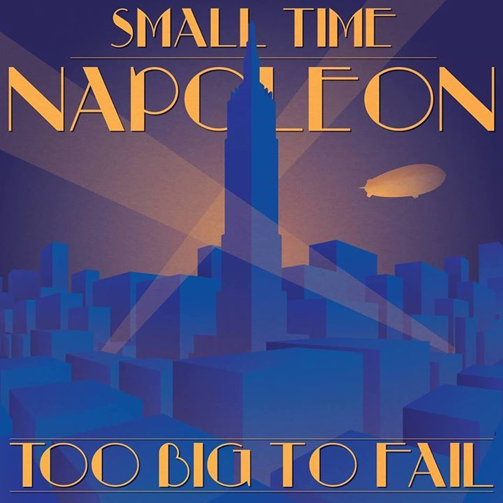 Small Time Napoleon Tour Dates