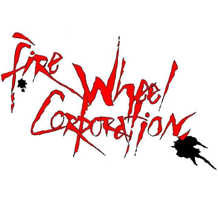Fire Wheel Corporation Tour Dates