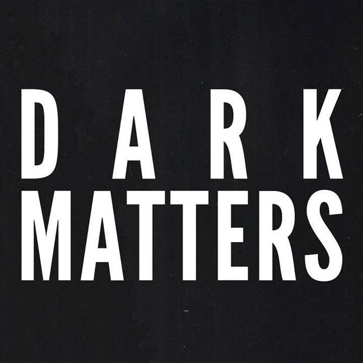 Dark Matters Tour Dates