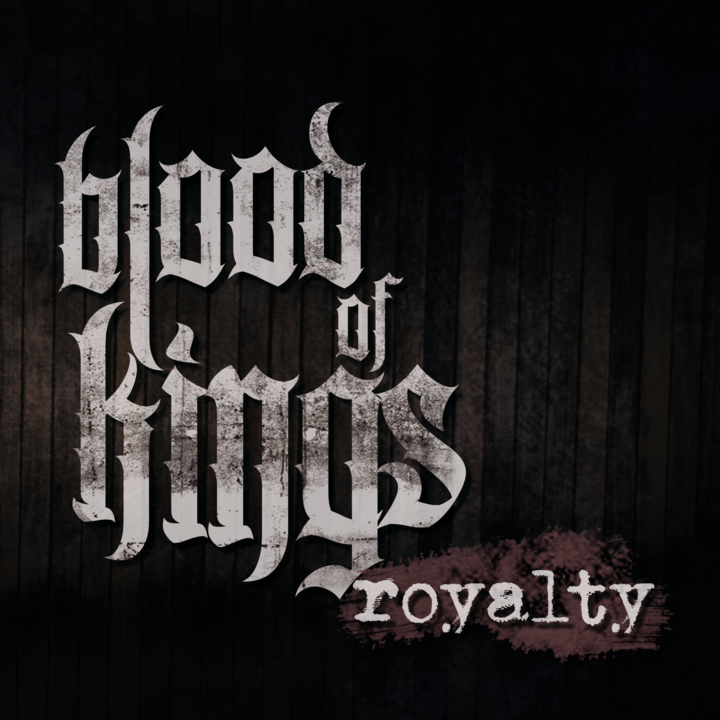 Blood Of Kings Tour Dates