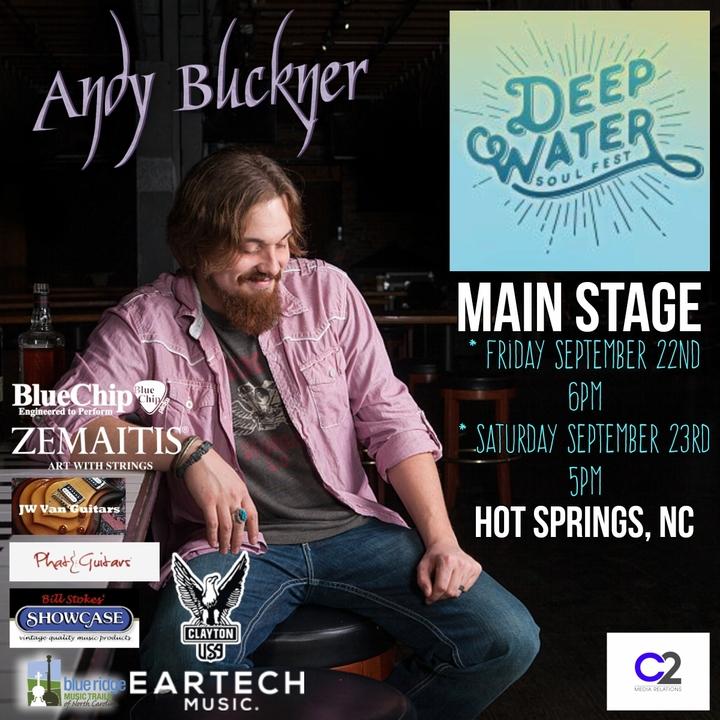 Andy Buckner Music @ Deep Water Soul Fest  - Hot Springs, NC