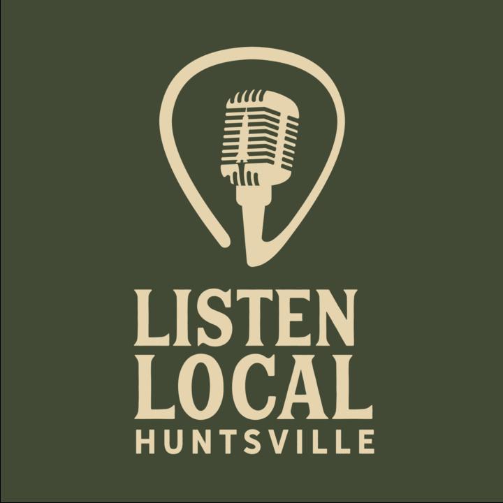Listen Local Huntsville Tour Dates