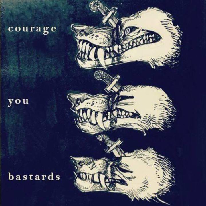 Courage, you Bastards Tour Dates