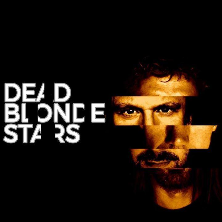 DeadBlondeStars Tour Dates