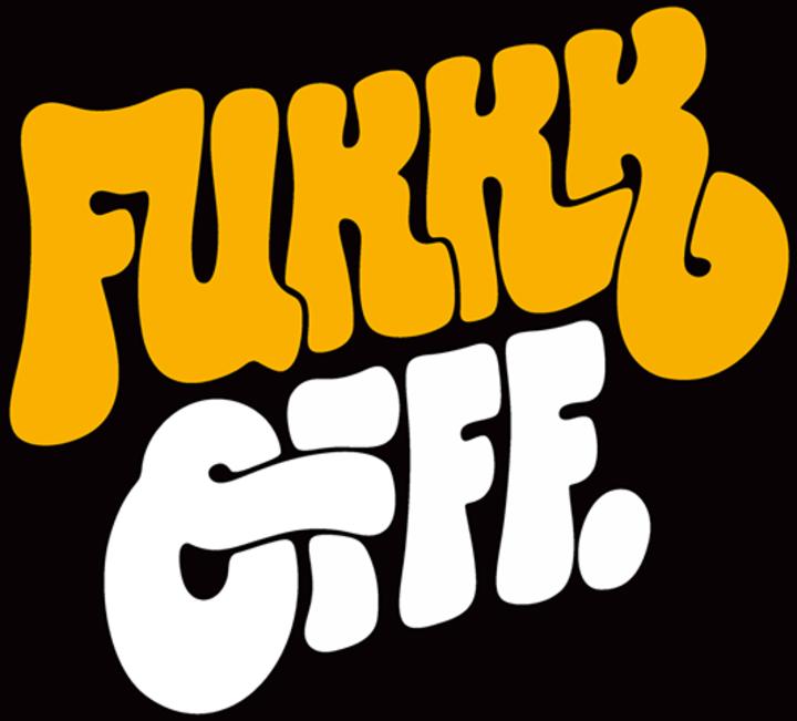Fukkk Offf Tour Dates