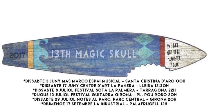 13th Magic Skull Tour Dates
