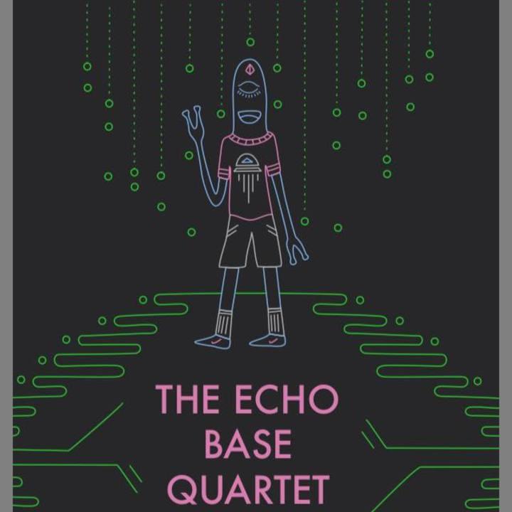 The Echo Base Quartet Tour Dates