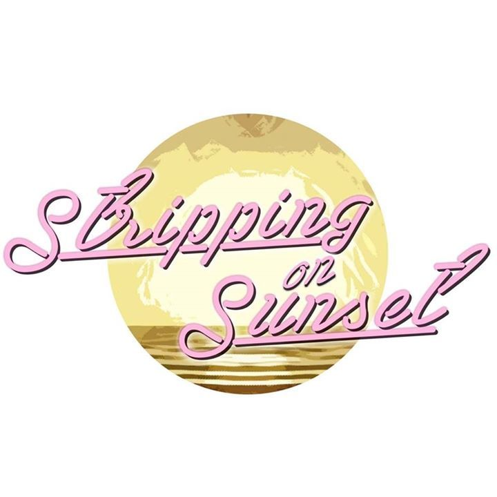 Stripping on Sunset Tour Dates