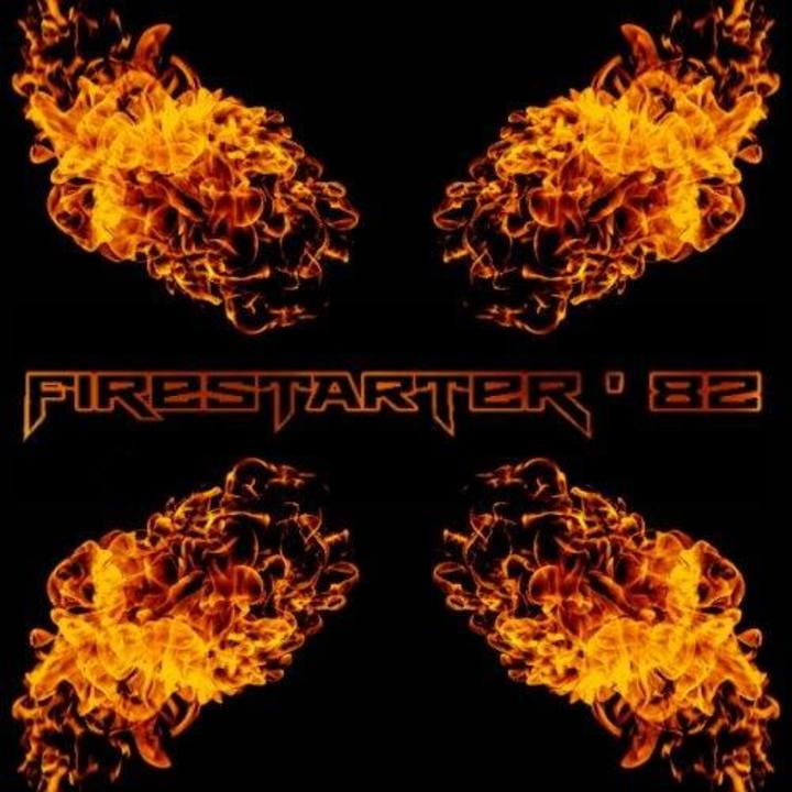 Firestarter '82 Tour Dates