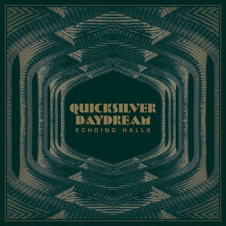 Quicksilver Daydream Tour Dates