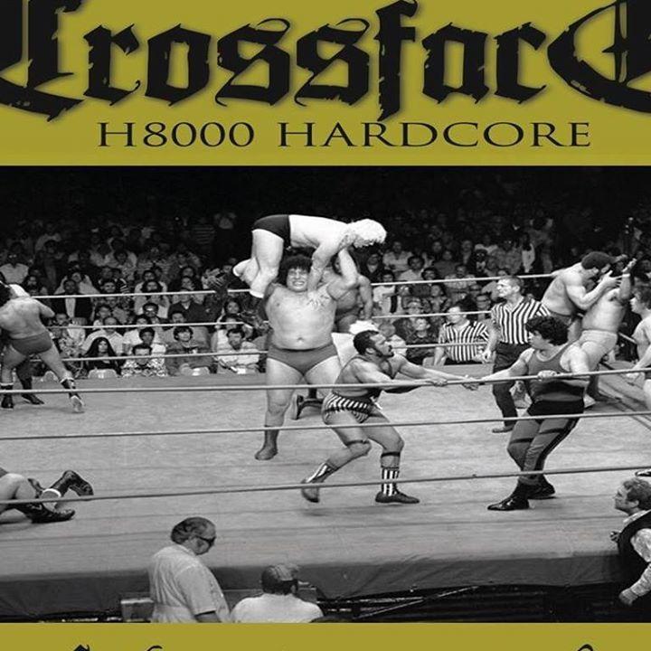 Crossface H8000 Hardcore Tour Dates