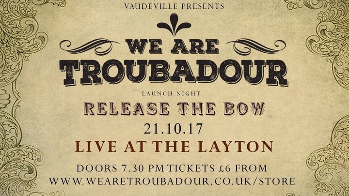 Troubadour Tour Dates