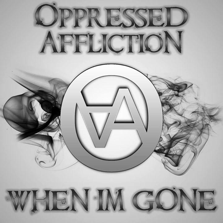 Oppressed Affliction Tour Dates