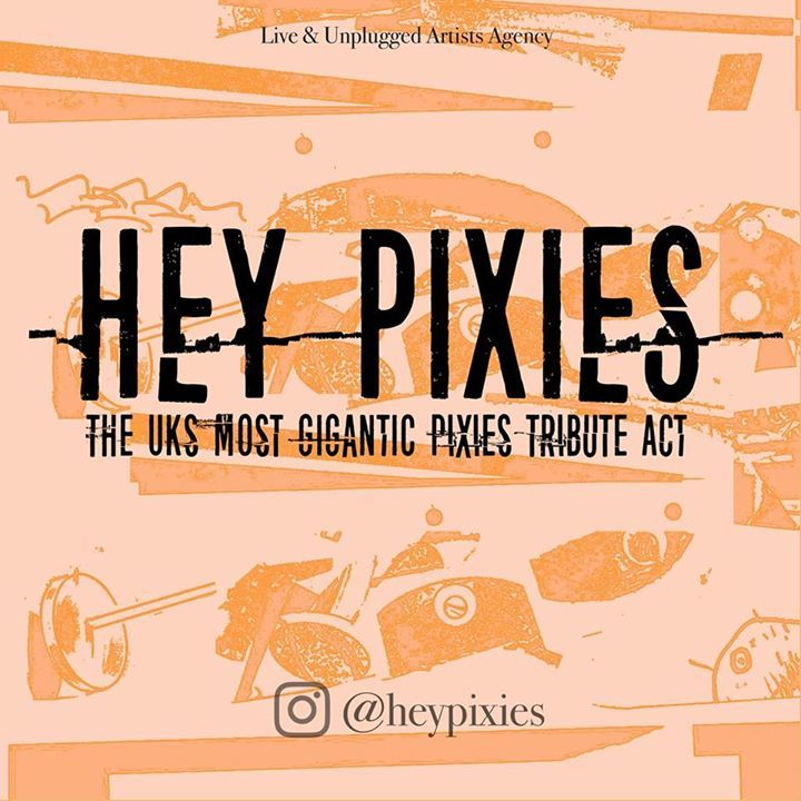 Hey Pixies Tour Dates